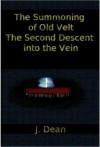 The Summoning of Old Velt - J. Dean
