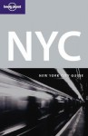 NYC: New York City Guide - Ginger Adams Otis, Regis St. Louis, Lonely Planet
