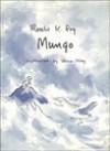 Mungo - Rosalie K. Fry, Velma Ilsley