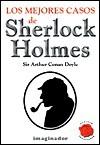 Los Mejores Casos de Sherlock Homes - Arthur Conan Doyle