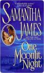 One Moonlit Night - Samantha James
