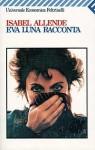 Eva Luna racconta - Isabel Allende, Gianni Guadalupi
