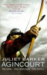 Agincourt: The King, the Campaign, the Battle - Juliet Barker