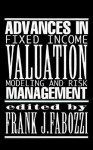 Advances in Fixed Income Valuation Modeling and Risk Management - Frank J. Fabozzi