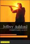 Evidentially Guilty - Jeffrey Ashford