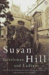 Gentleman And Ladies - Susan Hill