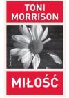 Miłość - Toni Morrison