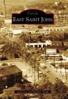 East Saint John - David Goss, Harold E. Wright