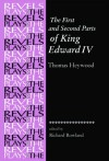 The First and Second Parts of King Edward IV - Thomas Heywood, Richard Rowland