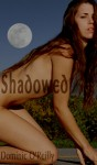Shadowed - Dominic O'Reilly