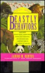Beastly Behaviors: A Zoo Lover's Companion: What Makes Whales Whsitle, Cranes Dance, Pandas Turn Somersaults, and Crocodiles Roar: A Watcher's Guide to How Animals Act and Why - Janine M. Benyus