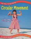 Circular Movement - Lola M. Schaefer