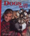 Dogs On Duty - Catherine O'Neill Grace