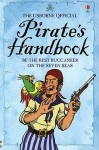 The Usborne Official Pirate's Handbook - Sam Taplin