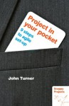 Project in your pocket - John Turner