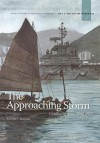 The Approaching Storm: Conflict in Asia. 1945-1965 - Edward J. Marolda, Naval History Heritage and Command, United States Department of the Navy