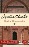 Mord in Mesopotamien: Roman (Fischer Klassik PLUS) (German Edition) - Lola Humm, Agatha Christie