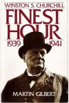 Winston S. Churchill, Volume VI: Finest Hour, 1939-1941 - Martin Gilbert