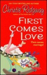 First Comes Love (Hot Water, California #1) - Christie Ridgway