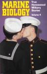 Marine Biology: True Homosexual Military Stories - Winston Leyland