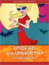 Undead and Unworthy - MaryJanice Davidson, Nancy Wu
