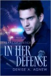 In Her Defense - Denise A. Agnew