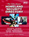 The Grey House Homeland Security Directory 2012 - Laura Mars-Proietti