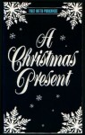 A Christmas Present - Loretta Chase, Lisa Kleypas, Judith E. French