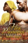 His Princess - Kiru Taye