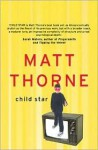 Child Star - Matt Thorne