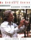 No Ordinary Genius: The Illustrated Richard Feynman - Richard Feynman, Christopher Sykes