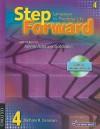Step Forward 4: Student Book with Audio CD - Chris Mahdesian, Ingrid Wisniewska, Janet Podnecky, Renata Russo, Jenni Currie Santamaria, Jane Spigarelli, Sandy Wagner, Lise Wanage, Christy Newman, Jill Korey O'Sullivan