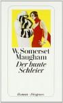 Der bunte Schleier : Roman - W. Somerset Maugham