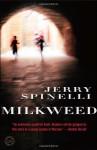 Milkweed - Jerry Spinelli