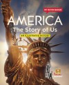 America The Story of Us: An Illustrated History - Kevin Baker, Gail Buckland, Barack Obama