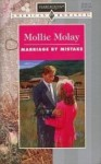 Marriage By Mistake (Harlequin American Romance, No 616) - Mollie Molay