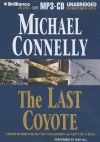 The Last Coyote - Michael Connelly, Dick Hill