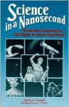 Science in a Nanosecond - James A. Haught
