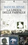 La lingua delle farfalle - Manuel Rivas, Danilo Manera