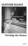 Turning the Stones - Alistair Elliot