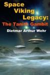 The Tanith Gambit - Dietmar Wehr