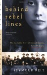 Behind Rebel Lines - Seymour Reit