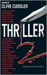 Thriller 2: Stories You Just Can't Put Down - Clive Cussler