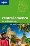 Lonely Planet Central America on a shoestring (Travel Guide) - Lonely Planet, Carolyn McCarthy, Greg Benchwick, Joshua Samuel Brown, Alex Egerton, Matthew D Firestone, Kevin Raub, Tom Spurling, Lucas Vidgen