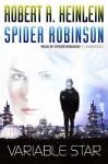 Variable Star (Audio) - Robert A. Heinlein, Spider Robinson