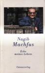 Echo meines Lebens - Naguib Mahfouz, Nagib Machfus, Doris Killias, Nadine Gordimer