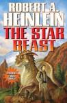 The Star Beast (Heinlein's Juveniles) - Robert A. Heinlein