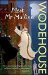 Meet Mr. Mulliner - P.G. Wodehouse