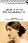 Una stanza tutta per sé - Virginia Woolf, Livio Bacchi Wilcock, Juan Rodolfo Wilcock, Marisa Bulgheroni