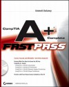 Comp Tia A+: Complete Fast Pass - Emmett Dulaney
